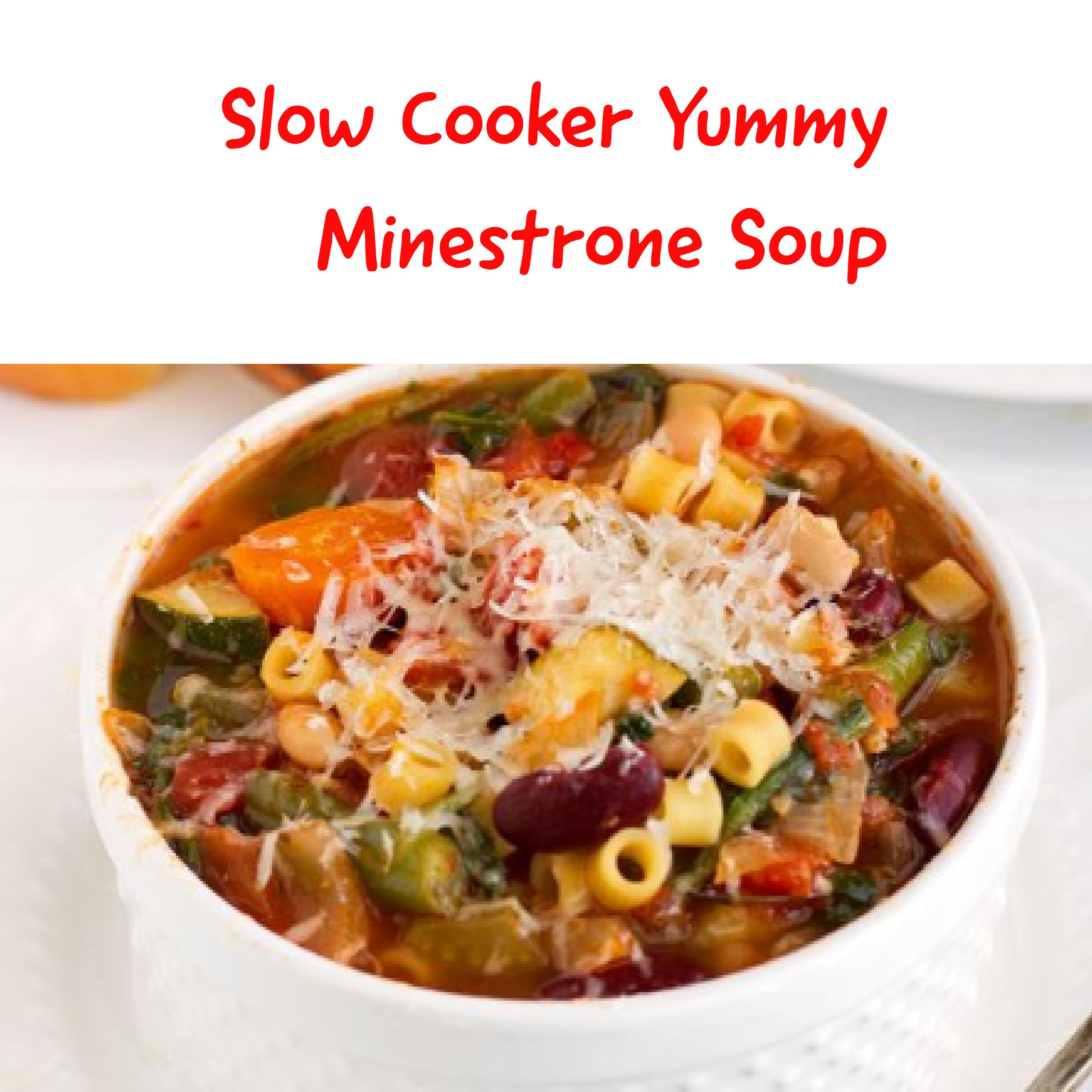 Slow Cooker Minestrone Yummy