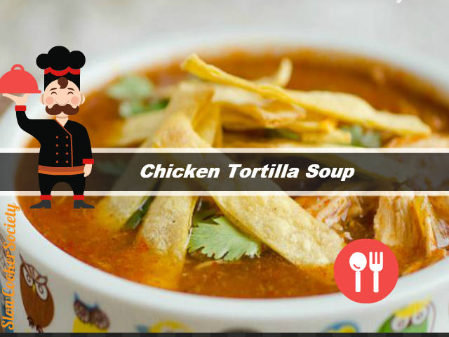 Slow Cooker Chicken Tortilla Soup Yummy