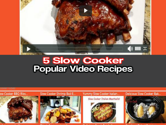 5 Popular Slow Cooker Video Recipes Yummy