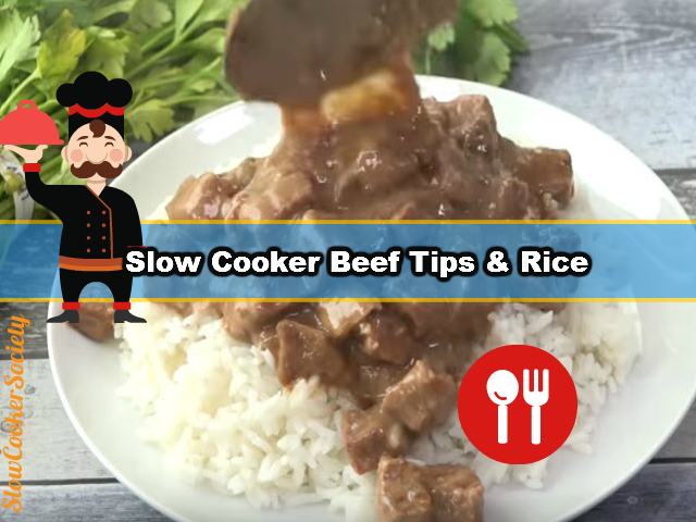 slow-cooker-beef-tips-rice-yummy
