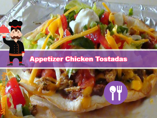 Slow Cooker Appetizer Chicken Tostadas Yummy