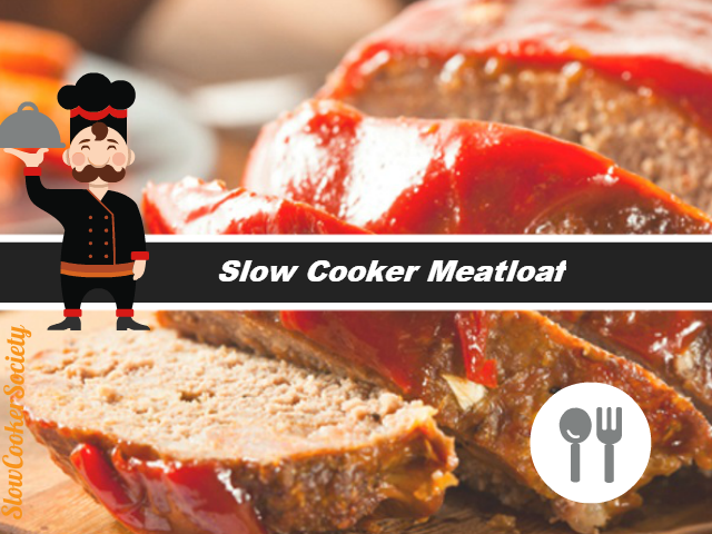 Easy Homemade Slow Cooker Meatloaf Yummy