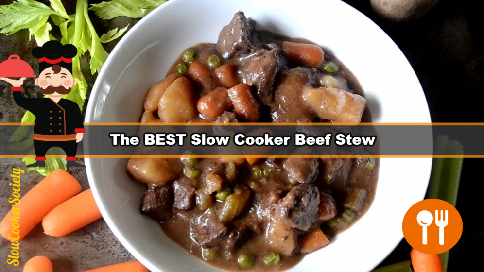 How to Make the Best Slow Cooker Beef Stew Yummy