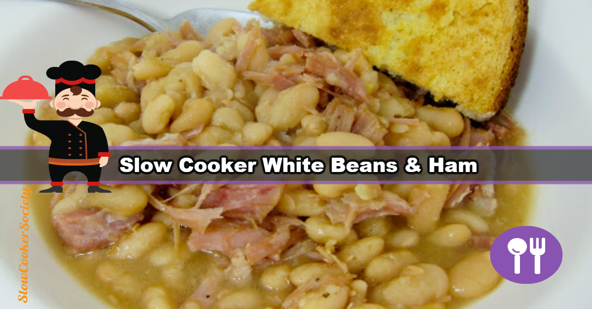 Slow Cooker White Beans & Ham. The Most Delicious Way of Finishing Ham Leftovers... Ideal when cooking for a small crew for any special occasion, celebration or party... As seen on SlowCookerSociety.com