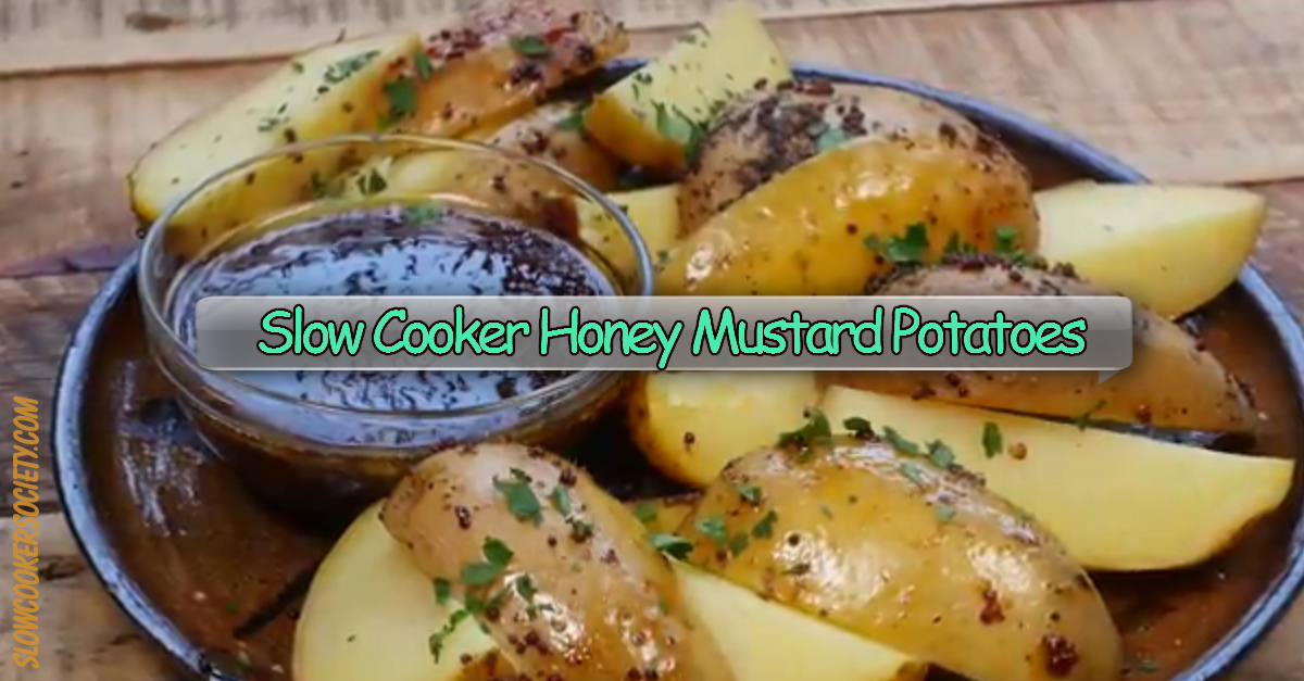 Those Crock Pot Honey Mustard Potatoes Will Be a Hit During Food Parties... Add a twist to the boring standard potato recipes... Impress your family and friends. Potatoes soak for a few hours in whole grain and honey mustard sauce, melted butter, spices and herbs... For an exquisite taste... as seen on SlowCookerSociety.com