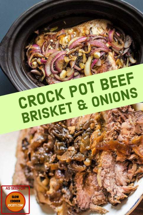 Slow Cooker Beef Brisket & Onions. This Crock Pot Brisket and Onions is one of my favourite Comfort Food recipes. Quietly cooking in the pot for a few hours, with simply a handful of ingredients as well as a caramelised onions. You'll get a rich broth and super soft meat. Perfect on Sunday or anytime during the week, be sure that it will make a wonderful classic meal without all the usual work. As seen on SlowCookerSociety.com