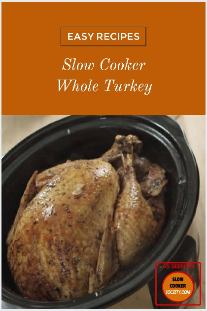 Slow Cooker Thanksgiving Turkey recipe as seen on SlowCookerSociety