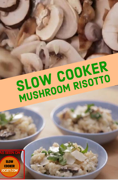 Slow Cooker Creamy Mushroom Risotto as seen on SlowCookerSociety.com