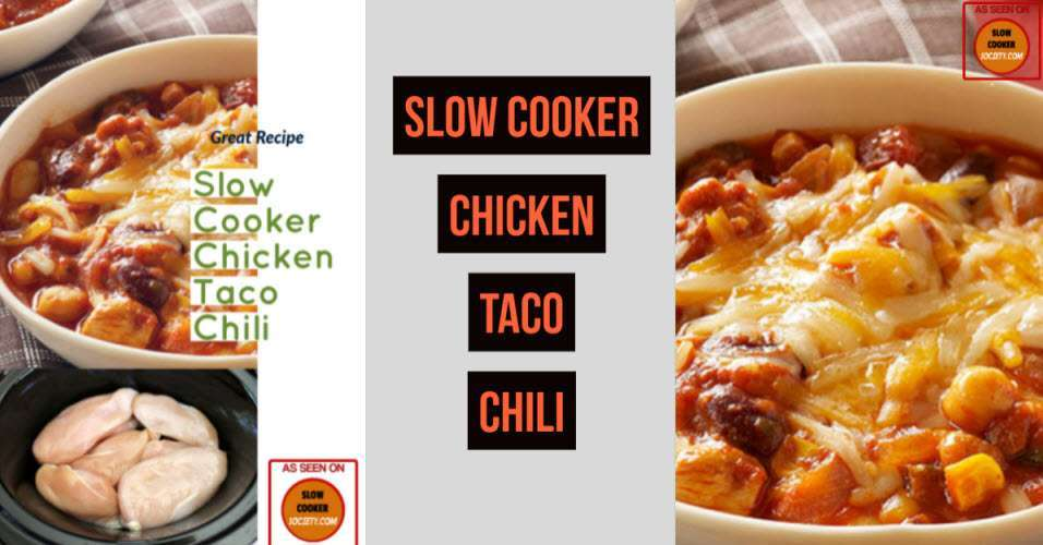 Slow Cooker Chicken Taco Chili recipe as seen on SlowCookerSociety