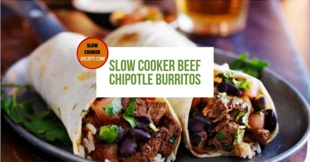 Slow Cooker Beef Chipotle Burritos as seen on SlowCookerSociety Yummy