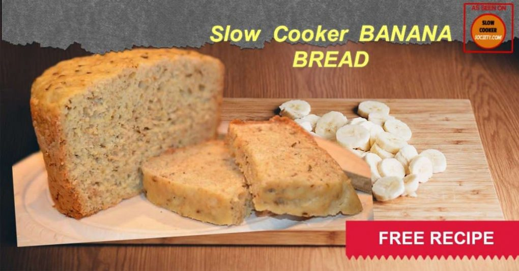 slow cooker banana bread as seen on SlowCookerSociety