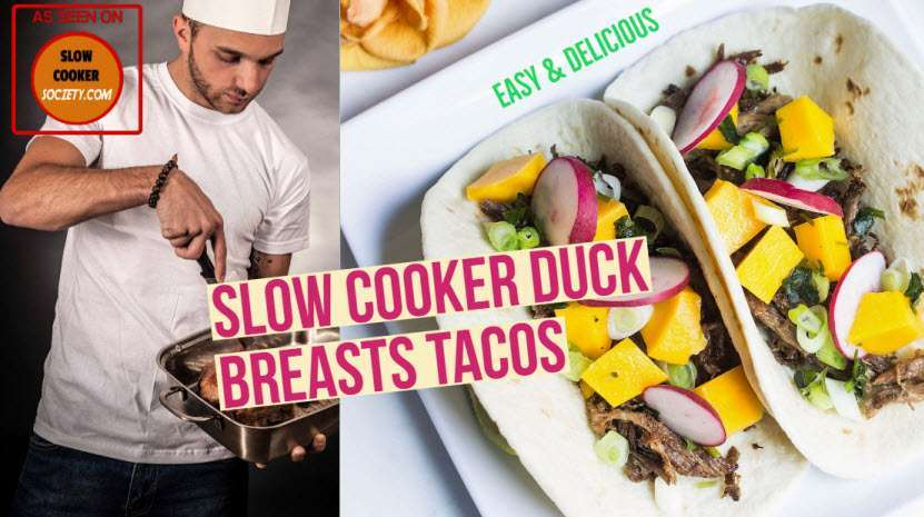 Slow Cooker Duck Breasts Tacos as seen on SlowCookerSociety2