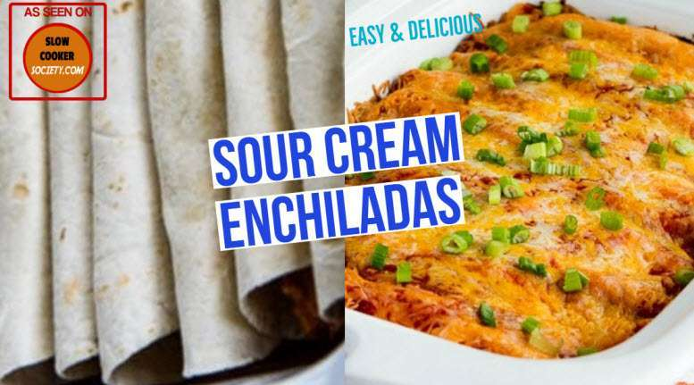 Sour Cream Slow Cooker Chicken Enchiladas Yummy as seen on SlowCookerSociety